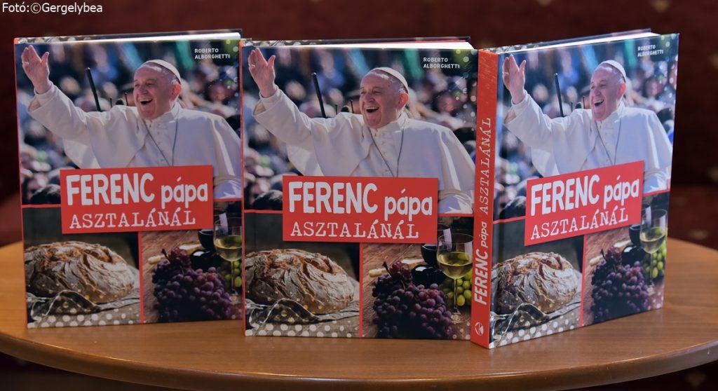 Ferenc pápa asztalánál  — könyvbemutató